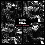 Theo Hill - Live at Smalls