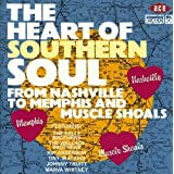 Heart of Southern Soul: From Nashville to Memphis and Muscle Shoals