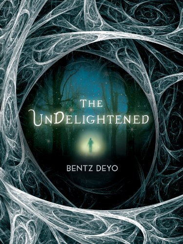 The Undelightened by [Deyo, Bentz]