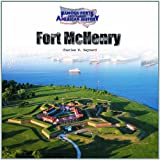 Fort Mchenry (Famous Forts Throughout American History)