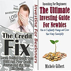 The Money Box Set: The Credit Fix and Investments for Newbies Audiobook