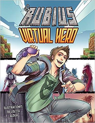 Virtual Hero (Fuera de Colección): Amazon.es: elrubius: Libros