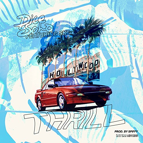 - Thrill (feat. SK8) [Explicit]