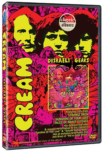 Classic Songs Dvd (Classic Albums: Cream - Disraeli Gears (Dol))