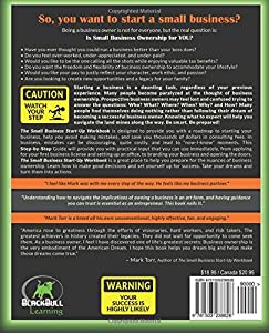 The Small Business Start-Up Workbook: A Step-By-Step Guide to Successful Small Business Ownership from CreateSpace Independent Publishing Platform