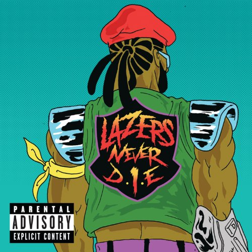 Lazers Never Die [Explicit]