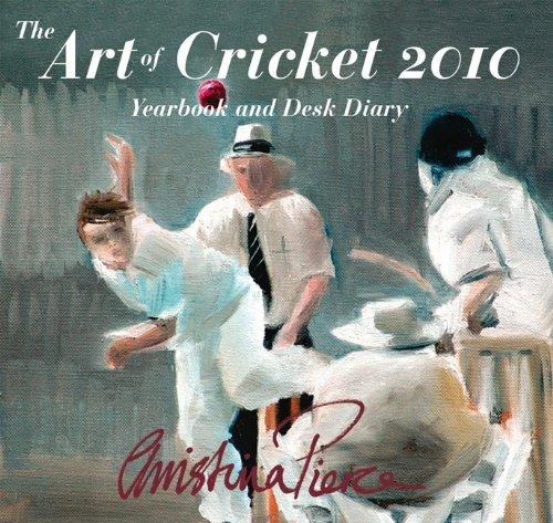 Art of Cricket 2010: Yearbook & Desk Diary