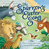 The Sparrow's Easter Song, Michelle Medlock Adams, 0824956087