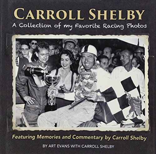 Carroll Shelby: A Collection of My Favorite Racing -
