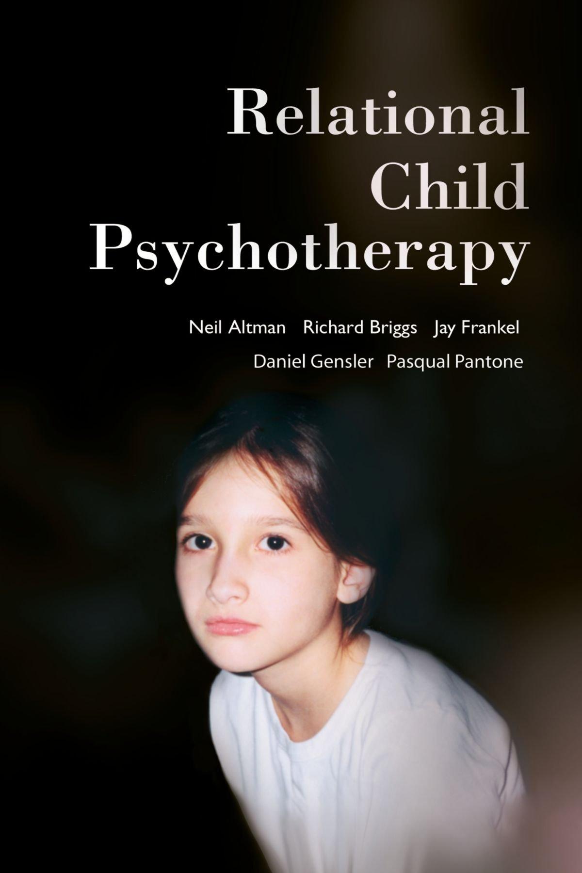 Relational Child Psychotherapy: Neil Altman, Richard Briggs, Jay ...