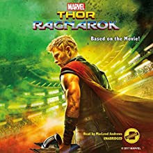 Marvel's Thor: Ragnarok Audiobook by Jim McCann Narrated by MacLeod Andrews