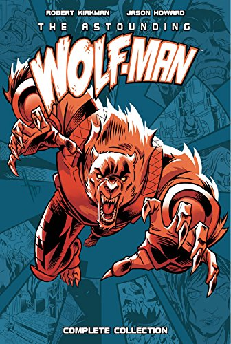 Man Wolf (Astounding Wolf-Man Complete Collection)