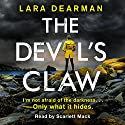 The Devil's Claw Audiobook by Lara Dearman Narrated by Scarlett Mack