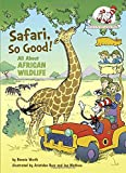 img - for Safari, So Good!: All About African Wildlife (Cat in the Hat's Learning Library) book / textbook / text book