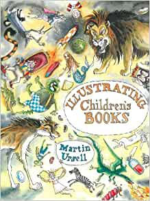 Illustrating Children's Books: Martin Ursell: 8601406122192: Amazon.com: Books