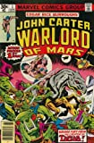 img - for JOHN CARTER WARLORD OF MARS #1-28,Annual 1-3 Edgar Rice Burroughs' complete series (JOHN CARTER, WARLORD OF MARS (1977 MARVEL)) book / textbook / text book