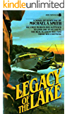 Legacy of the Lake