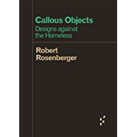Callous Objects: Designs against the Homeless (Forerunners: Ideas First) (English Edition)