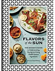 Flavors of the Sun: The Sahadi's Guide to Understanding, Buying, and Using Middle Eastern Ingredients