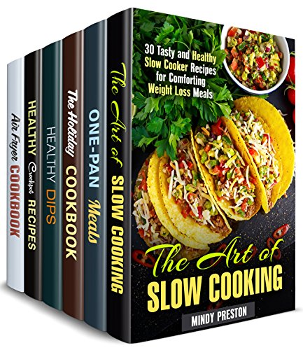 - Healthy and Delicious Box Set (6 in 1): Over 150 Slow Cooker, Cast Iron, Air Fryer, Dip and Holiday Recipes for Weight Loss (Weight Loss & Comfort Meals)