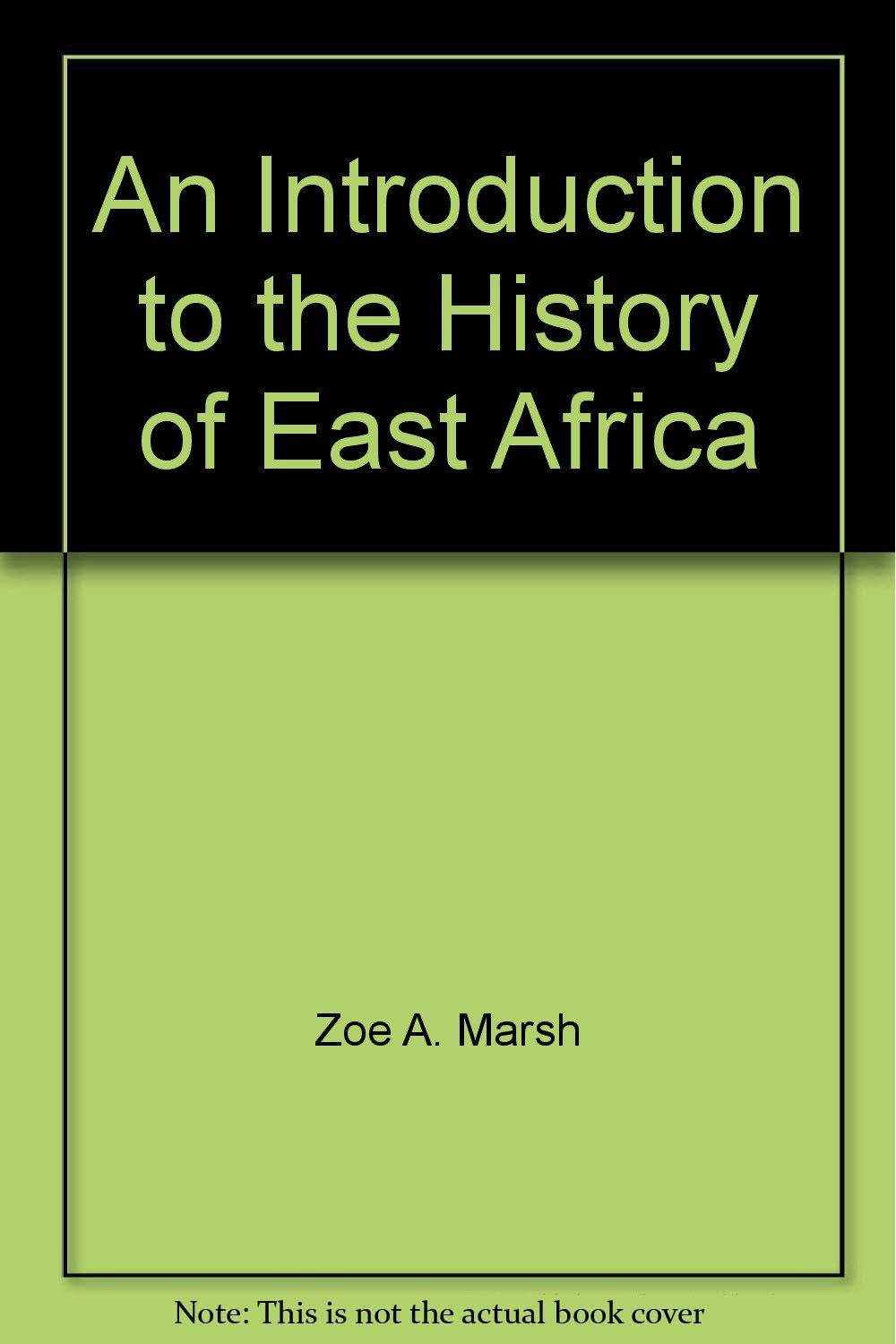 An introduction to the history of East Africa