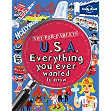 Not For Parents USA: Everything You Ever Wanted to Know (Lonely Planet Kids)