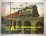 Quadrant Press Review 6 - The Remarkable GG1 (Pennsylvania Railroad)
