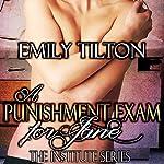 A Punishment Exam for Jane: The Institute Series | Emily Tilton