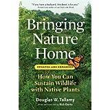 Bringing Nature Home-Rev & Exp (09) by Tallamy, Douglas W [Paperback (2009)]