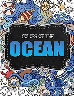 for calm relaxation nautical coloring bookunder the sea coloring book 9781542869904 outside the lines coloring co adult coloring books books - Outside The Lines Coloring Book