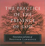 The Practice of the Presence of God, Brother Lawrence, 1851681981