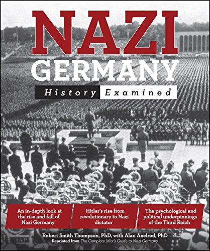 Nazi Germany: History Examined (Idiot's Guides)