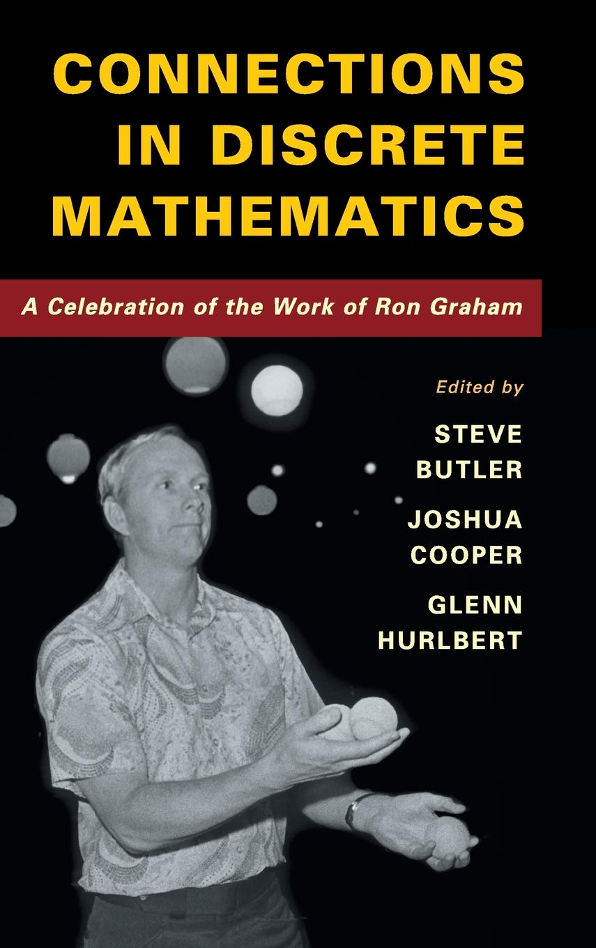 Connections in Discrete Mathematics: A Celebration of the ...