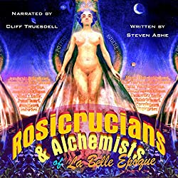 Rosicrucians & Alchemists of La Belle Epoque