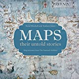 Maps - Their Untold Stories, Rose Mitchell and Andrew Janes, 1408189674