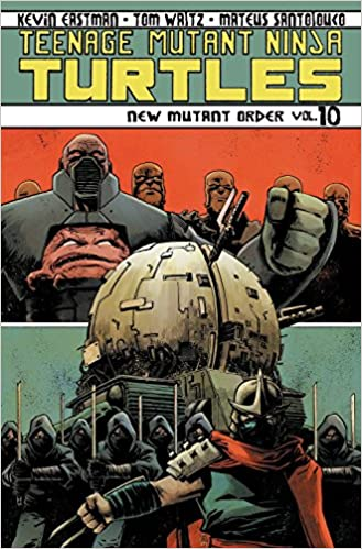 Teenage Mutant Ninja Turtles Volume 10: New Mutant Order ...