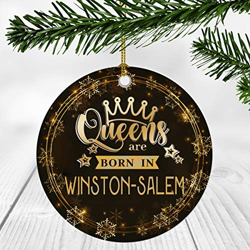 Christmas Ornaments Gifts For Women - Queens Are Born In Winston-Salem City - Christmas Gift Idea For Her, Wife And Mom - Winston-Salem City Christmas Ornament 3 Inches Flat Ceramic (Winston Christmas Children's Salem Home)