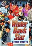 Winter Hawk star