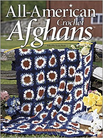 All American Crochet Afghans House Of White Birches 9781882138777