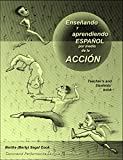 img - for Ensenando y aprediendo espanol por medio de la accion (Spanish Edition) book / textbook / text book