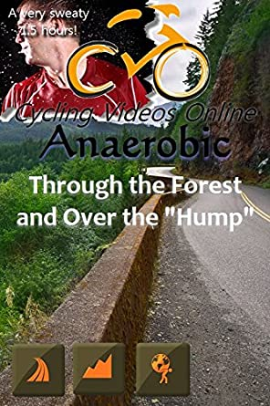 Anaerobic 4 Through the Forest and Over the Hump; Vancouver Island B.C. Blu-Ray EDITION Virtual Indoor Cycling Training / Spinning Fitness and Workout Videos: Amazon.es: Cine y Series TV
