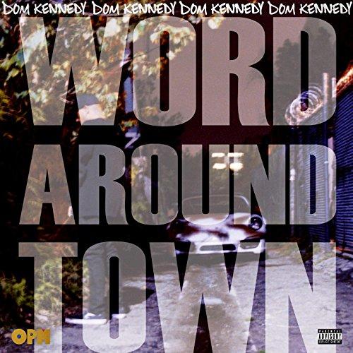 Word Around Town [Explicit]
