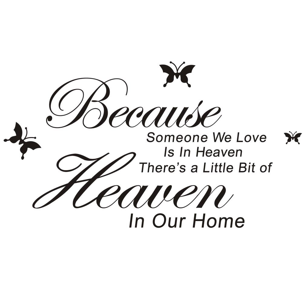 MING Because Someone We Love Is in Heaven Quotes Wall Stickers Decal for Living Room Coffee Shop Cafe Bedroom Decoration Size 47 78cm Amazon