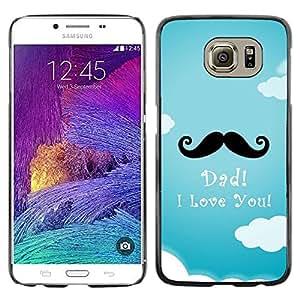 FECELL CITY // Duro Aluminio Pegatina PC Caso decorativo Funda Carcasa de Protección para Samsung Galaxy S6 SM-G920 // Text Moustache Dad Fathers Day