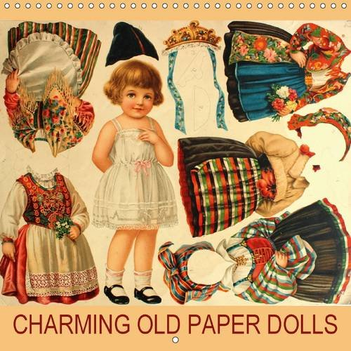Download CHARMING OLD PAPER DOLLS 2016: Beautiful vintage paper dolls for collectors, children and adults. (Calvendo Hobbies) PDF ePub fb2 book