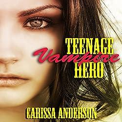 Teenage Vampire Hero