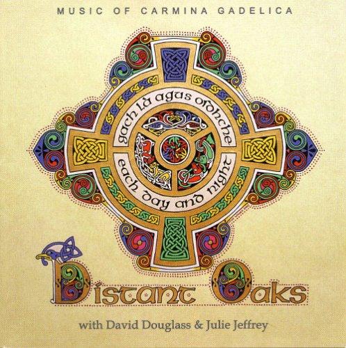 (Gach Là agus Oidhche: Music of Carmina Gadelica)