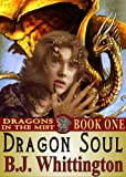Dragon Soul (Dragons in the Mist Book 1)