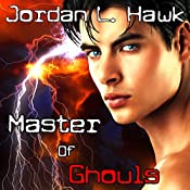 Master of Ghouls: Spectr, Book 2 | Jordan L. Hawk