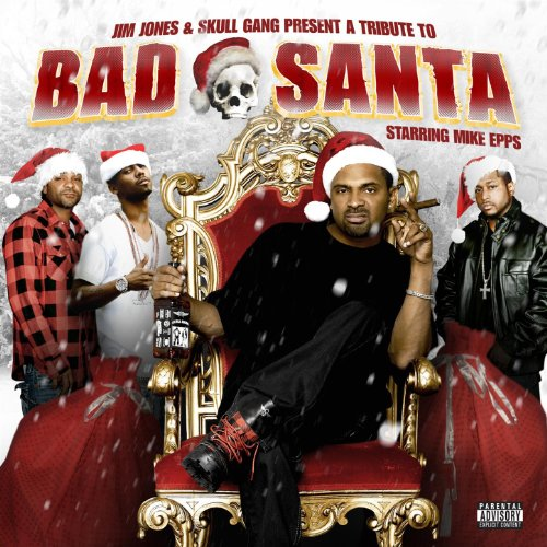 A Tribute To Bad Santa Starring Mike Epps [Explicit]